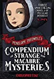 Penelope Tredwell's Compendium of Strange and Macabre Mysteries