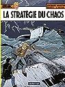 Lefranc, tome 29 : La Stratégie du chaos par Martin
