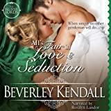 All's Fair in Love & Seduction: The Elusive Lords, Book 2.5