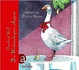 Die Weihnachtsgans Auguste: und andere Märchen für große und kleine Kinder. Gelesen von Dieter Mann