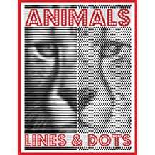LINES & DOTS: Animals: New Kind of Coloring with One Color to Use for Adults Relaxation & Stress Relief: Volume 1 (Lines & Dots Coloring Books)