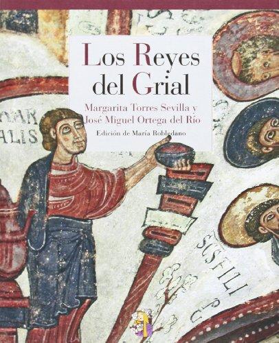 Los Reyes del Grial, Colección Reino de Cordelia (Ensayo) por Margarita Torres Sevilla