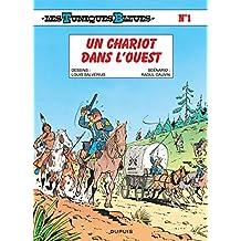Les Tuniques bleues, tome 1 : Un chariot dans l'ouest