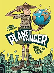 Planet Ranger - tome 1 - Planet Ranger T1