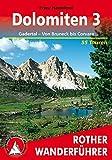 Bergwanderungen in den Dolomiten, Bd.3, Gadertal, Von Bruneck bis Corvara (Rother Wanderführer) - Franz Hauleitner
