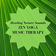 Healing Nature Sounds for Zen Yoga Music Therapy