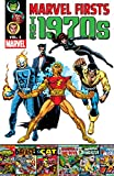 Marvel Firsts: The 1970s Vol. 1 (English Edition)