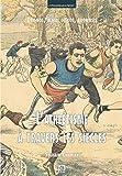 Athlétisme à travers les siècles...