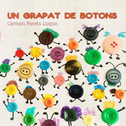 Un grapat de botons: Conte Infantil sobre la Diversitat Familiar por Carmen Parets Luque