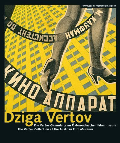 Dziga Vertov: The Vertov Collection at the Austrian Film Museum (Austrian Film Museum Books) (2007-04-10)