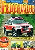 Feuerwehr (Retten Löschen Bergen) 2005 Heft 4, VW Touareg , Wärmebildkameras , FF Lüneburg Wohnhausbrand, FF Seehausen / Altmark, Branddirektion Frankfurt