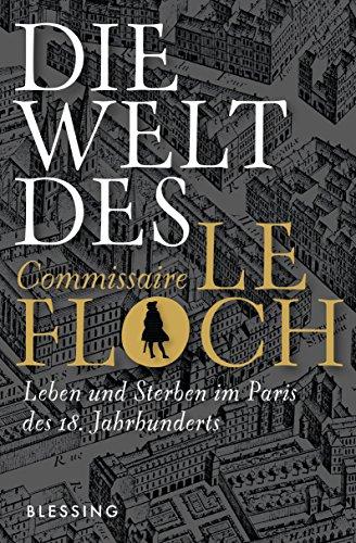 Die Welt des Commissaire Le Floch