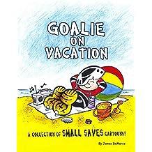 Goalie on Vacation (English Edition)