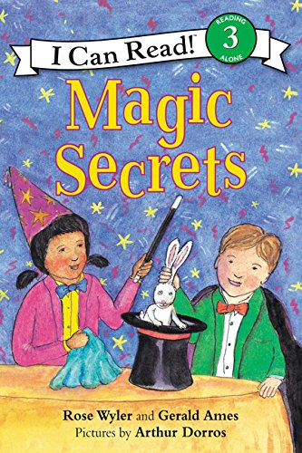Magic Secrets (I Can Read! Level 3) por Rose Wyler