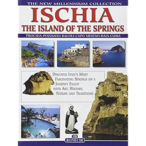 Ischia. L'isola delle terme. Ediz.