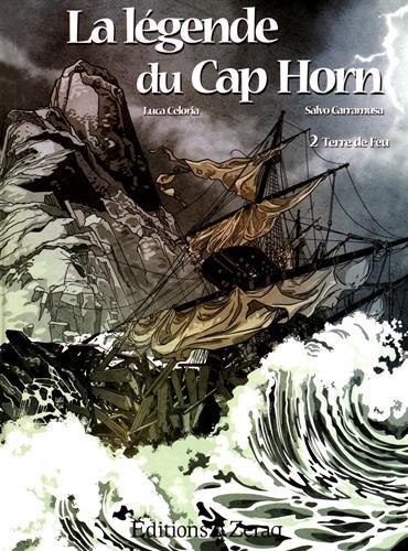 La légende du Cap Horn, Tome 2 : Terre de feu