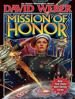 Mission of Honor (Honor Harrington Book 12) (English Edition) par [Weber, David]