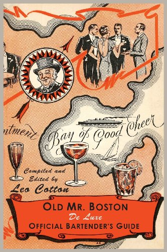 Old Mr. Boston Deluxe Official Bartender's Guide por Leo Cotton