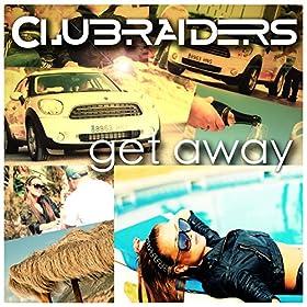 Clubraiders-Get Away