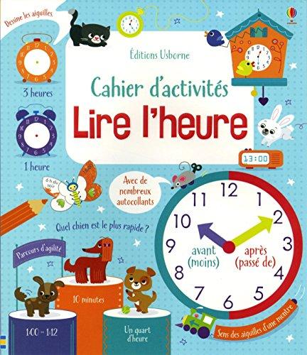 Lire l'heure - Cahier d'activités par Lara Bryan