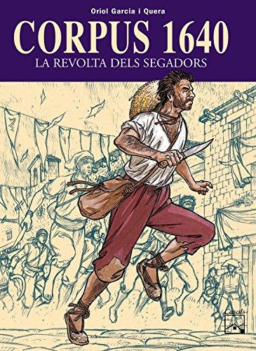 L'opressió... la resisténcia... LA REVOLTA. Després de Barcelona 1714, Corpus 1640 és un altre episodi de la história de Catalunya narrat i il·lustrat per Oriol Garcia i Quera. El poble catalá lluita contra la monarquia hispánica en una guerra que ti...
