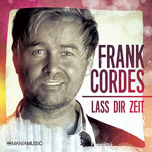 Lass Dir Zeit (Radio Version)
