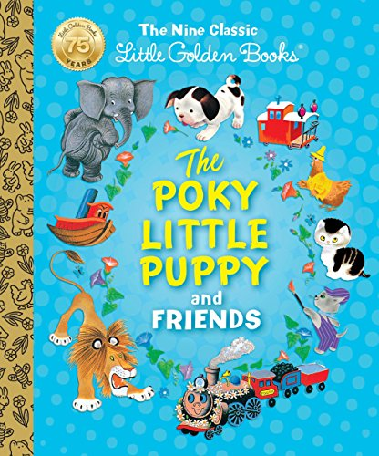 The Poky Little Puppy and Friends: The Nine Classic Little Golden Books (Little Golden Book Treasury) por Margaret Wise Brown