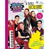 A tutto volume. Maggie & Bianca. Fashion Friends. Con CD-Audio