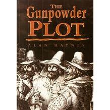 The Gunpowder Plot :