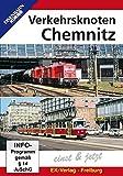 Verkehrsknoten Chemnitz - Einst & Jetzt [Import allemand]