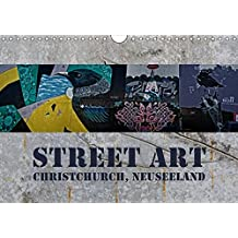 Street Art - Christchurch, Neuseeland (Wandkalender 2019 DIN A4 quer): Farbenprächtige Impressionen moderner Kunstwerke (Monatskalender, 14 Seiten) (CALVENDO Kunst)