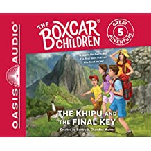 The Khipu and the Final Key (Library Edition) (The Boxcar Children Great Adventure, Band 5)