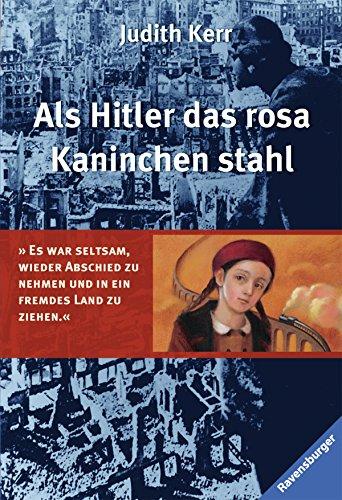 Als Hitler das rosa Kaninchen stahl (Kerr-Hitler-Trilogie, Band - Bugs über Buch Für Kinder