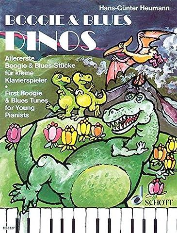 Boogie & Blues Dinos: Allererste Boogie & Blues-Stücke für kleine Klavierspieler. Klavier. (Easy Piano Music)