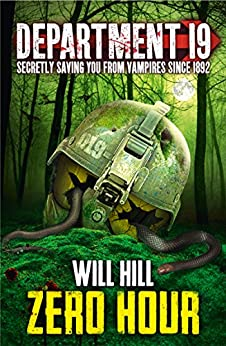 Zero Hour (Department 19, Book 4) by [Hill, Will]