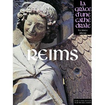 REIMS - LA GRACE D'UNE CATHEDR