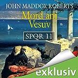 Mord am Vesuv (SPQR 11) - John Maddox Roberts
