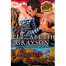 Painted by the Sun (The Women's West Series, Book 4) (English Edition)