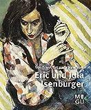 Erik und Jula Isenburger: Von Frankfurt nach New York
