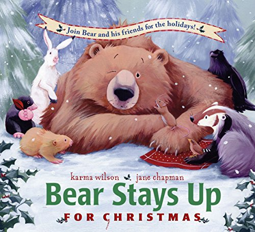 Bear Stays Up for Christmas (Bear Books)