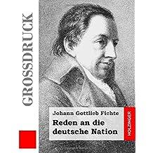 Reden an die deutsche Nation (Großdruck)