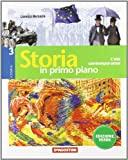 Storia in primo piano. Ediz. verde. Per la Scuola media. Con espansione online: STORIA P.PIANO VERDE 3