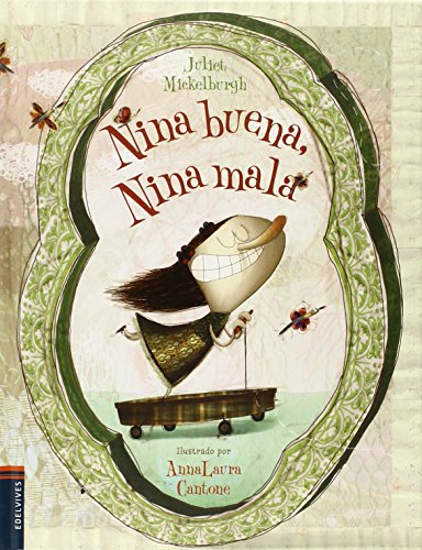 Nina buena, Nina mala (Álbumes ilustrados) por Juliet Mickelburgh