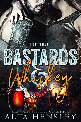 Bastards & Whiskey (Top Shelf Book 1)