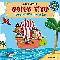 Osito Tito. Aventura pirata par Benji Davies