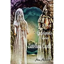Das Geheimnis von Lansbury Castle: Romantik-Thriller