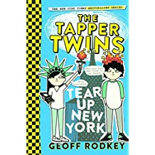 The Tapper Twins Tear Up New York by Geoff Rodkey (2016-05-03)