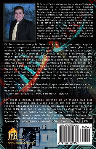 El Transhumanismo y la Genética: Como en los Días de Noé: ADN, Clonación, Singularidad, Eugenesia, El Retorno de los Nefilim y la Nueva Dimensión de la Guerra Espiritual