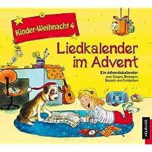 Liedkalender im Advent, 1 Audio-CD (Kinder-Weihnacht)