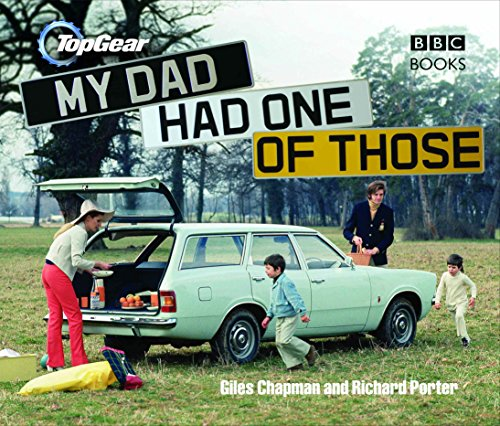 Top Gear: My Dad Had One of Those por Giles Chapman